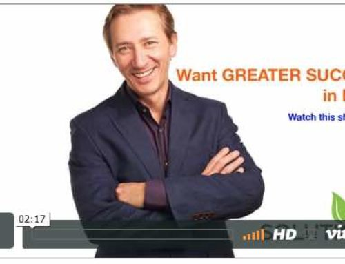 Want Greater Success in Life?